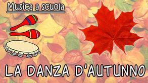 Autunno a scuola d'infanzia - danza dell'autunno
