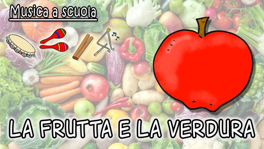 🍌🍎 Frutta e verdura – canzone per bambini