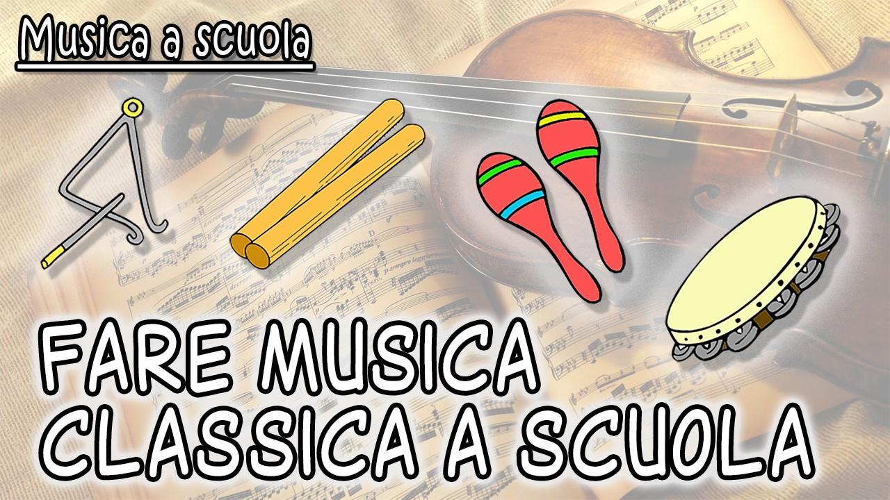 fare musica classica a scuola
