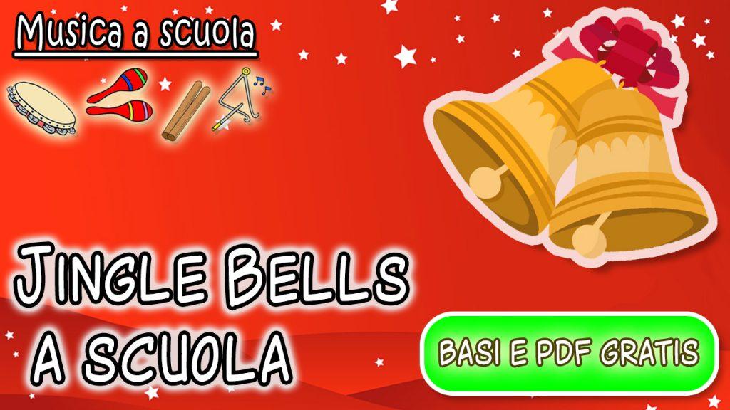 Jingle Bells a scuola – suoniamo e cantiamo