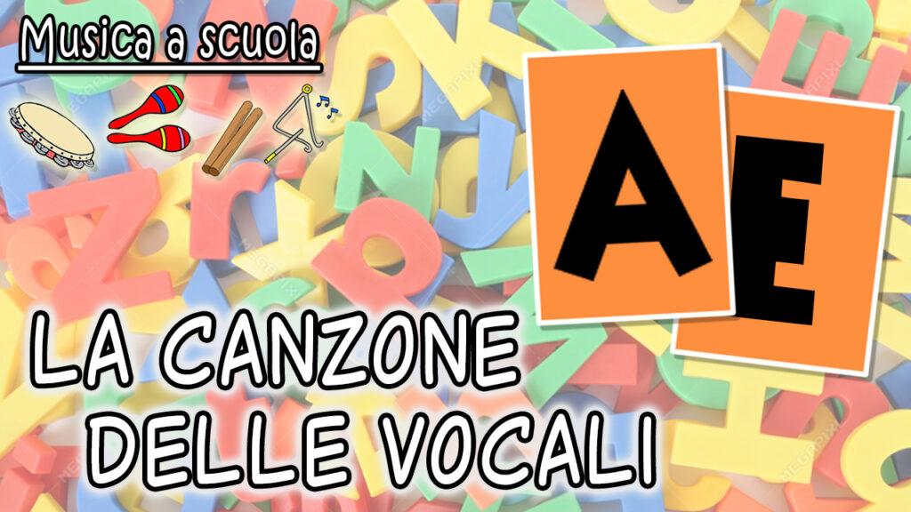La canzone con le vocali per i bambini