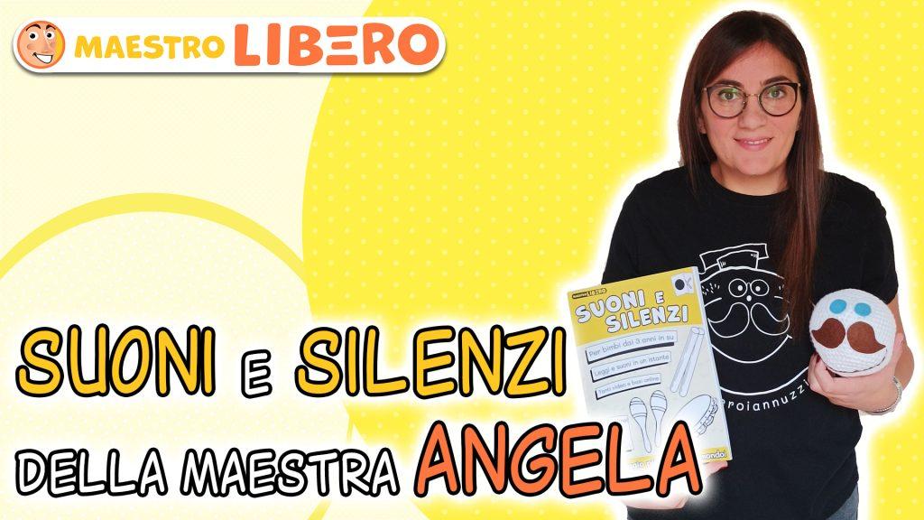 Suoni e Silenzi della Maestra Angela
